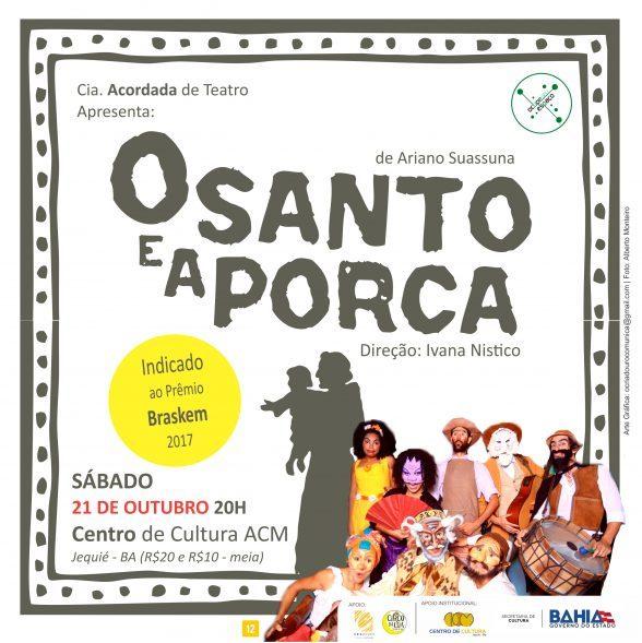 """PEÇA DA REGIÃO, """"O SANTO E A PORCA"""" SE APRESENTA EM JEQUIÉ NESTE SÁBADO 5"""