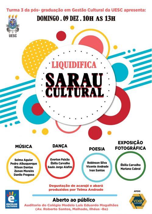 Estudantes de Gestão Cultural da UESC realizam Sarau 'Liquidifica', em Ilhéus 1
