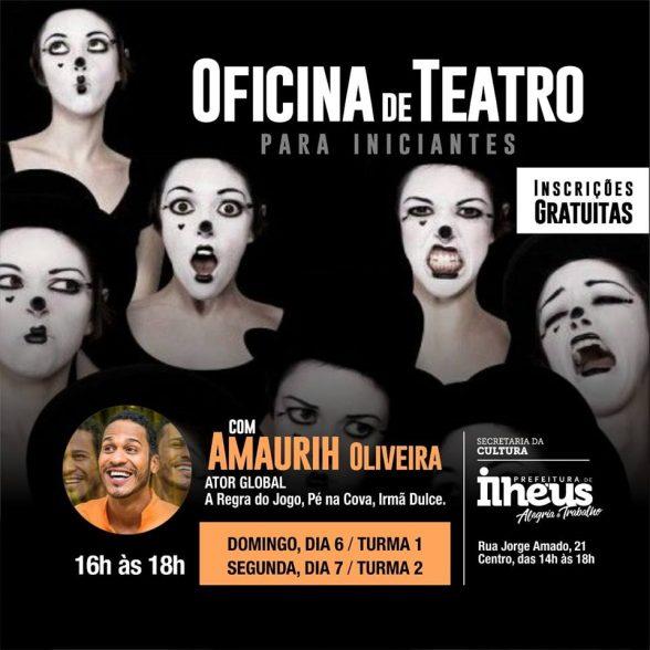 Ator global Amaurih Oliveira realiza oficina gratuita de teatro em Ilhéus 3