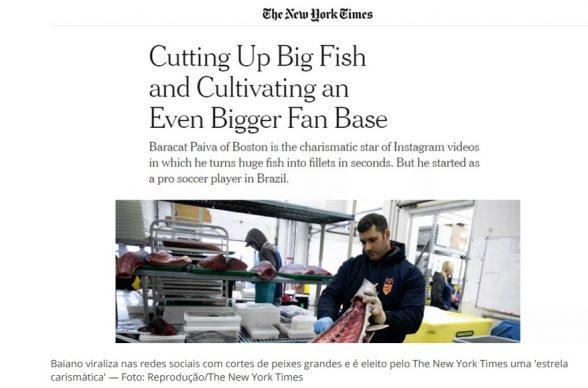 Ilheense viraliza nas redes sociais com cortes de peixes grandes e é eleito pelo The New York Times uma 'estrela carismática' 1