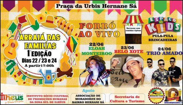 ILHÉUS: Arraiá das Famílias anima o bairro Hernani Sá, a partir deste sábado (22) 1