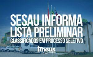 ILHÉUS: Sesau divulga lista preliminar de classificados em Processo Seletivo 1