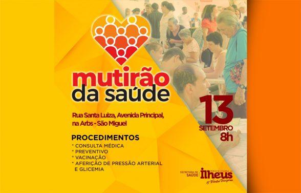 ILHÉUS: Comunidade do São Miguel recebe  Mutirão de Saúde nesta sexta-feira (13) 1