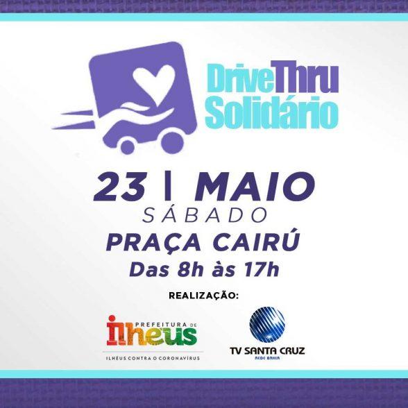 Prefeitura de Ilhéus e TV Santa Cruz promovem Drive Thru Solidário neste sábado (23) 11